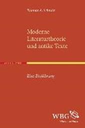 Moderne Literaturtheorie und antike Texte