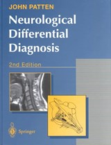 Neurological Differential Diagnosis | John P Patten |