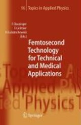 Femtosecond Technology for Technical and Medical Applications | auteur onbekend |