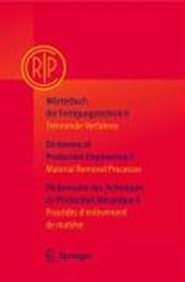 Wörterbuch der Fertigungstechnik II. Deutsch - Englisch - Französisch