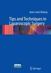 Techniques and Tips in Laparoscopic Surgery