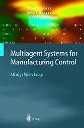 Multiagent Systems for Manufacturing Control