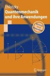 Quantenmechanik und ihre Anwendungen
