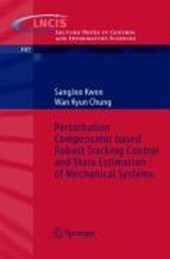 Perturbation Compensator based Robust Tracking Control and State Estimation of Mechanical Systems