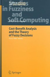 Cost-Benefit Analysis and the Theory of Fuzzy Decisions