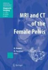 MRI and CT of the Female Pelvis | auteur onbekend |