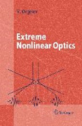 Extreme Nonlinear Optics