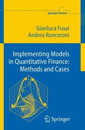 Implementing Models in Quantitative Finance: Methods and Cas