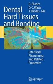 Dental Hard Tissues and Bonding