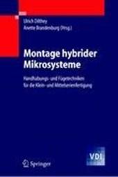 Montage hybrider Mikrosysteme