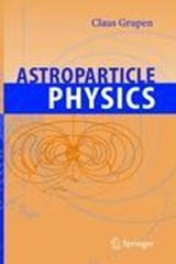 Astroparticle Physics | Claus Grupen |