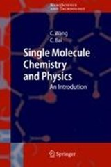 Single Molecule Chemistry and Physics | Chunli Bai |