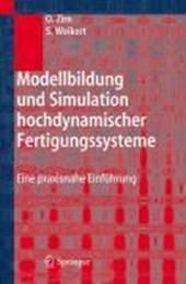 Modellbildung und Simulation hochdynamischer Fertigungssysteme