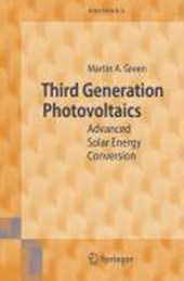 Third Generation Photovoltaics | Martin A. Green |