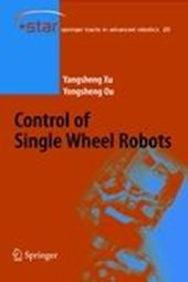 Control of Single Wheel Robots | Yongsheng Ou |
