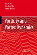 Vorticity and Vortex Dynamics | Jie-Zhi Wu |