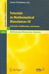 Tutorials in Mathematical Biosciences III | auteur onbekend |
