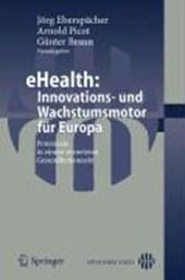 eHealth: Innovations- und Wachstumsmotor für Europa