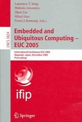 Embedded and Ubiquitous Computing 2005 - EUC
