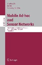 Mobile Ad-hoc and Sensor Networks |  |
