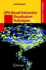 GPU-Based Interactive Visualization Techniques | Daniel Weiskopf |