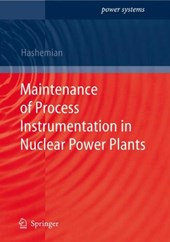 Maintenance of Process Instrumentation in Nuclear Power Plants | H. M. Hashemian |