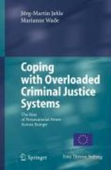 Coping with Overloaded Criminal Justice Systems | Jörg-Martin Jehle |