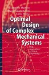 Optimal Design of Complex Mechanical Systems | Giampiero Mastinu |