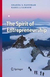 The Spirit of Entrepreneurship | Sharda S. Nandram |