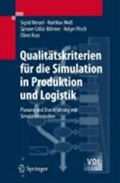 Qualitätskriterien für die Simulation in Produktion und Logistik