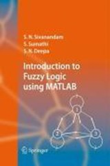 Introduction to Fuzzy Logic using MATLAB | S. N. Sivanandam |