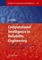 Computational Intelligence in Reliability Engineering | auteur onbekend |