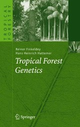 Tropical Forest Genetics | Reiner Finkeldey |