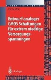 Entwurf analoger CMOS Schaltungen für extrem niedrige Versorgungsspannungen