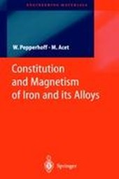 Constitution and Magnetism of Iron and its Alloys | Mehmet Acet |