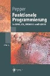 Funktionale Programmierung in OPAL, ML, HASKELL und GOFER
