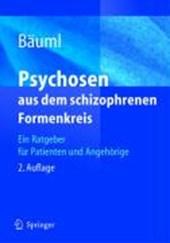 Psychosen aus dem schizophrenen Formenkreis