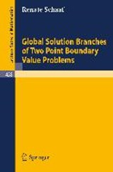 Global Solution Branches of Two Point Boundary Value Problems | Renate Schaaf |