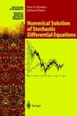 Numerical Solution of Stochastic Differential Equations | Peter E. Kloeden |