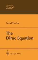 The Dirac Equation | Bernd Thaller |