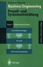 Business Engineering. Prozeß- und Systementwicklung I