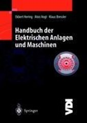 Handbuch der Elektrischen Anlagen und Maschinen