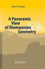 A Panoramic View of Riemannian Geometry | Marcel Berger |