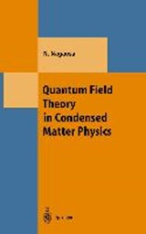 Quantum Field Theory in Condensed Matter Physics | Naoto Nagaosa |