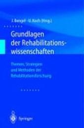 Grundlagen der Rehabilitationswissenschaft