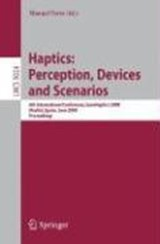Haptics: Perception, Devices and Scenarios | auteur onbekend |