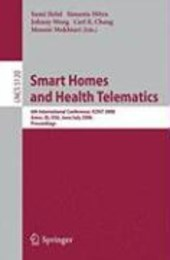 Smart Homes and Health Telematics | Sumi Helal |