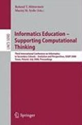 Informatics Education - Supporting Computational Thinking | auteur onbekend |