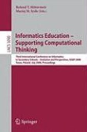 Informatics Education - Supporting Computational Thinking |  |