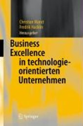 Business Excellence in technologieorientierten Unternehmen |  |